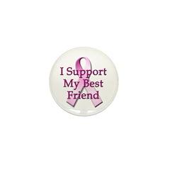 I Support My Best Friend Mini Button (10 pack)