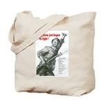 Patriot Just Begun to Fight Tote Bag