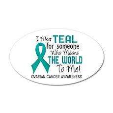 Ovarian Cancer MeansWorldToM Wall Decal