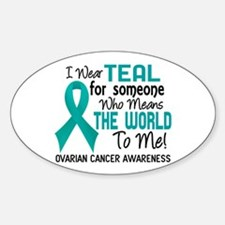 Ovarian Cancer MeansWorldToMe2 Decal