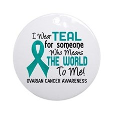 Ovarian Cancer MeansWorldToMe2 Ornament (Round)