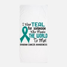 Ovarian Cancer MeansWorldToMe2 Beach Towel