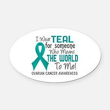 Ovarian Cancer MeansWorldToMe2 Oval Car Magnet