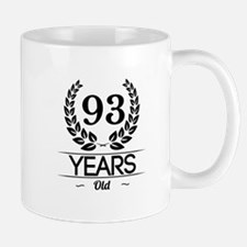 93 Years Old Mugs
