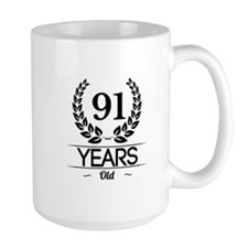 91 Years Old Mugs
