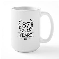 87 Years Old Mugs