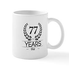 77 Years Old Mugs