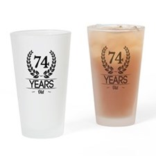 74 Years Old Drinking Glass