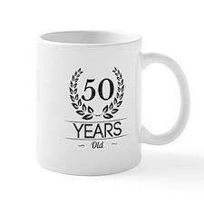 50 Years Old Mugs