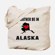 Id Rather Be In Alaska Tote Bag