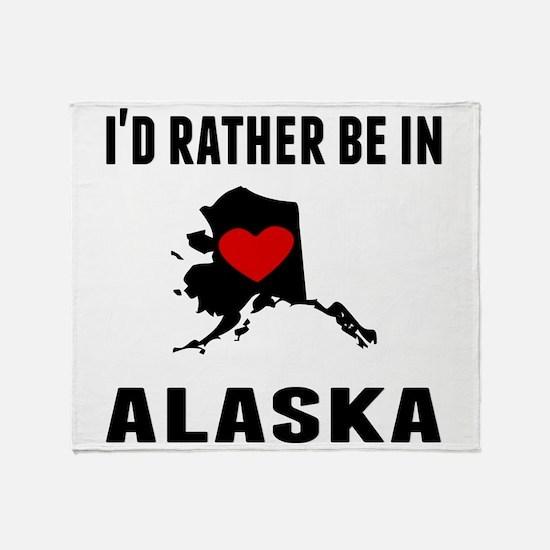 Id Rather Be In Alaska Throw Blanket