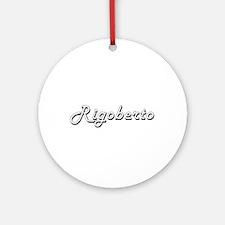 Rigoberto Classic Style Name Ornament (Round)