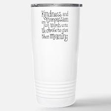 GIVE THEM MEANING Travel Mug