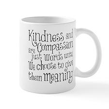 GIVE THEM MEANING Mug