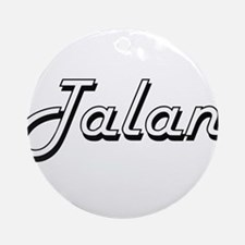 Talan Classic Style Name Ornament (Round)