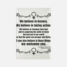We Believe In Bravery Magnets