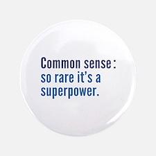"""Common Sense 3.5"""" Button"""