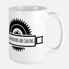 The Mountains are calling and i must go. Mugs
