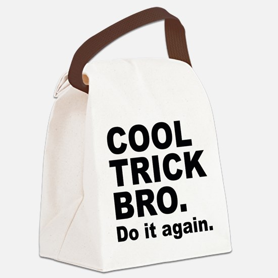 Cool Trick Bro Canvas Lunch Bag