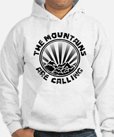 The Mountains are Calling. Hoodie