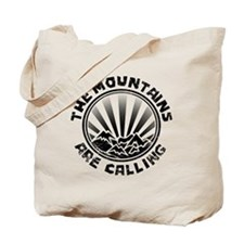 The Mountains are Calling. Tote Bag