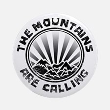 The Mountains are Calling. Ornament (Round)