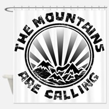 The Mountains are Calling. Shower Curtain