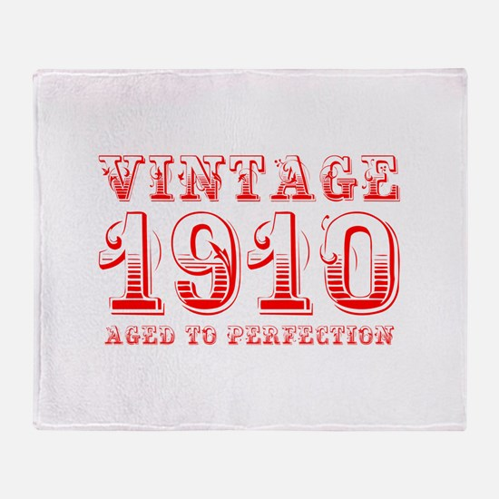 VINTAGE 1910 aged to perfection-red 400 Throw Blan