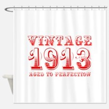 VINTAGE 1913 aged to perfection-red 400 Shower Cur