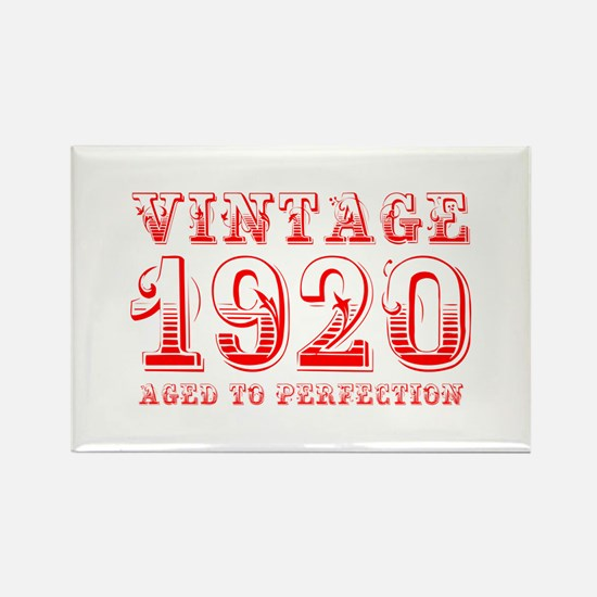 VINTAGE 1920 aged to perfection-red 400 Magnets