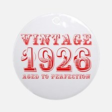 VINTAGE 1926 aged to perfection-red 400 Ornament (