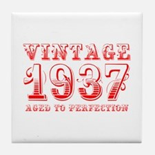 VINTAGE 1937 aged to perfection-red 400 Tile Coast
