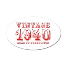 VINTAGE 1940 aged to perfection-red 400 Wall Decal