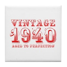 VINTAGE 1940 aged to perfection-red 400 Tile Coast