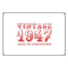 VINTAGE 1947 aged to perfection-red 400 Banner