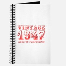 VINTAGE 1947 aged to perfection-red 400 Journal