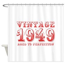 VINTAGE 1949 aged to perfection-red 400 Shower Cur