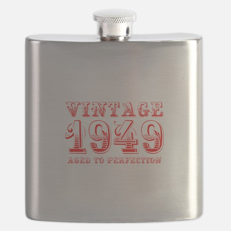 VINTAGE 1949 aged to perfection-red 400 Flask
