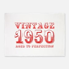 VINTAGE 1950 aged to perfection-red 400 5'x7'Area