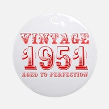 VINTAGE 1951 aged to perfection-red 400 Ornament (
