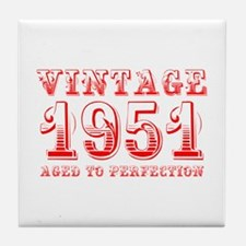 VINTAGE 1951 aged to perfection-red 400 Tile Coast