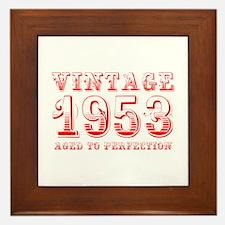 VINTAGE 1953 aged to perfection-red 400 Framed Til