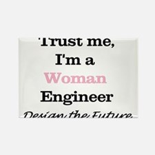 Trust Me, I'm a Woman Engineer Magnets