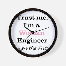 Trust Me, I'm a Woman Engineer Wall Clock