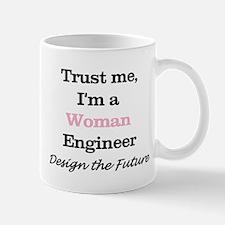 Trust Me, I'm a Woman Engineer Mugs