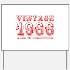 VINTAGE 1966 aged to perfection-red 400 Yard Sign