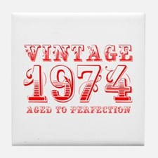 VINTAGE 1974 aged to perfection-red 400 Tile Coast