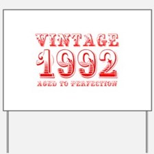 VINTAGE 1992 aged to perfection-red 400 Yard Sign