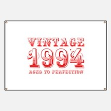 VINTAGE 1994 aged to perfection-red 400 Banner