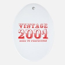 VINTAGE 2001 aged to perfection-red 400 Ornament (